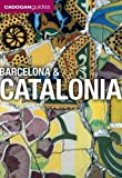 Barcelona & Catalonia (Cadogan Guides) by Dana Facaros front cover