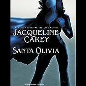 Santa Olivia | Jacqueline Carey