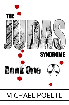 The Judas Syndrome: Book One by [Poeltl, Michael]