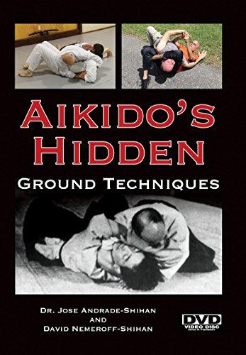Aikido's Hidden Ground Techniques
