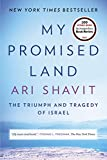 My Promised Land (Movie Tie-in Edition): The Triumph and Tragedy of Israel