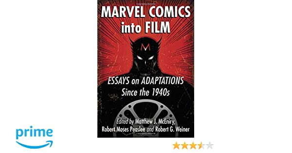 Amazon.com: Marvel Comics Into Film: Essays on Adaptations ...