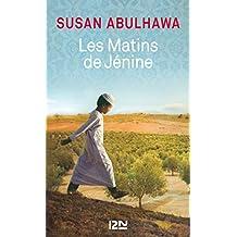 Les matins de Jénine (Litterature t. 13915) (French Edition)