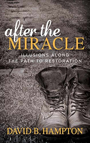 After the Miracle: Illusions Along the Path to ()