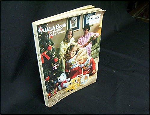 Sears Christmas Wish Book.Sears Christmas Catalog 1980 Wish Book Roebuck And Co