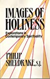 Images of Holiness, Philip Sheldrake, 0877933855