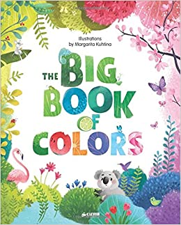 The Big Book of Colors (Clever Big Books): Clever Publishing