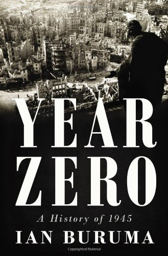 Download Year Zero: A History of 1945 (ALA Notable Books for Adults) PDF