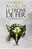 le trone de fer integrale 5 game of thrones french edition by george r r martin 2014 paperback