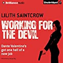 Working for the Devil Audiobook by Lilith Saintcrow Narrated by Tanya Eby