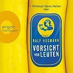 Vorsicht vor Leuten | Ralf Husmann
