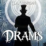 Drams | J.A. Morgan