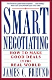 img - for Smart Negotiating: How to Make Good Deals in the Real World book / textbook / text book