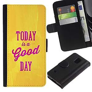 Be Good Phone Accessory // Caso del tirón Billetera de Cuero Titular de la tarjeta Carcasa Funda de Protección para Samsung Galaxy S5 V SM-G900 // Today Is A Good Day Yellow Gold Pink
