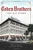Cohen Brothers:: The Big Store