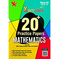 Xam Idea 20 Plus CBSE Sample Papers Mathematics Class 12 for 2019 Exam