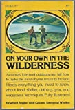 On Your Own in the Wilderness, Bradford Angier, 0805502920