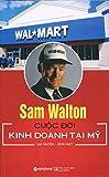 img - for Sam Walton - Cu c   i Kinh Doanh T i M  (T i B n 2015) book / textbook / text book