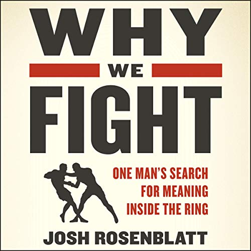Pdf Outdoors Why We Fight: One Man's Search for Meaning Inside the Ring