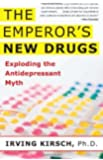 The Emperor's New Drugs: Exploding the Antidepressant Myth