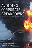 Avoiding Corporate Breakdowns: The Nature and Extent of Managerial Responsibility by L. Hosmer (2013-04-24)