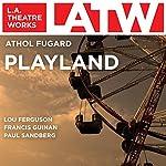 Playland | Athol Fugard