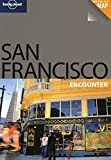 Lonely Planet San Francisco Encounter by Alison Bing front cover