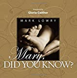 Mary, Did You Know?, Mark Lowry, 1404189599