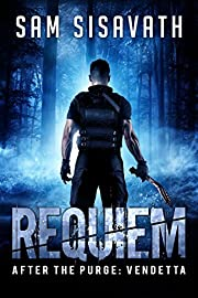 Requiem (After The Purge: Vendetta Trilogy, Book 1)