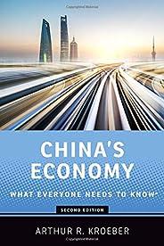 China's Economy: What Everyone Needs to K