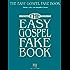 The Easy Gospel Fake Book (Fake Books)