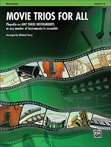 Movie Trios For All: Percussion (Instrumental Ensembles For All)