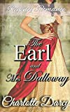Regency Romance: The Earl and Mrs. Dalloway: Sweet and Inspirational Historical Romance by  Charlotte Darcy in stock, buy online here