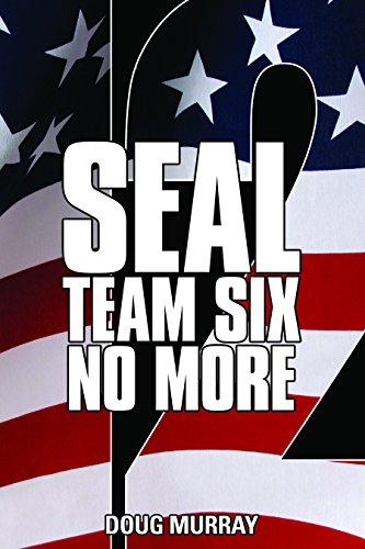 SEAL Work together SIX: NO MORE BOOK 12: POLITICAL FLAME