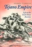 Tejano Empire, Andrés Tijerina, 1603440518