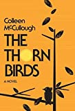 The Thorn Birds: A Novel by Colleen McCullough (2010-05-11)