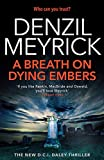 A Breath on Dying Embers: A D.C.I. Daley Thriller (The D.C.I. Daley Series)