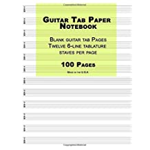 "Guitar Tab Paper: Green Cover ,Blank guitar tab paper Notebook featuring twelve 6-line tablature staves per page with a ""TAB"" clef, 8.5 x 11, Durable Cover, Perfect Binding"
