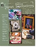 Making Great Impressions, Hacker Katie and Lynn Maloney Mary, 1562319183