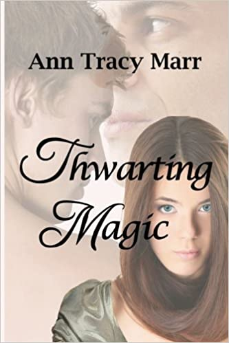 Thwarting Magic: Volume 2 (The Banshee Brigade)