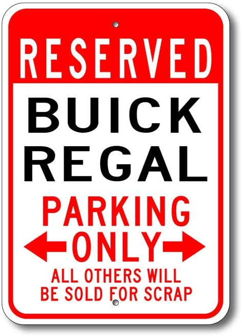 Promini Regal Parking Sign,Regal Signs,Buick Regal,Regal Sign,Regal Gift,Regal Decor,Buick,Regal Sign,Metal Buick Sign,Metal Regal Sign Quality Metal Sign Durable Aluminum Sign 8x12 Inches