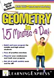 Geometry in 15 Minutes a Day, Learning Express Editors, 1576857662