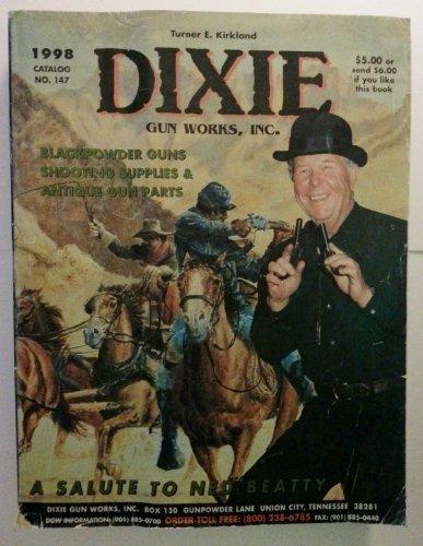 Dixie Gun Works, Inc. Blackpowder Guns Shooting Supplies & Antique Gun Parts Catalog No 147