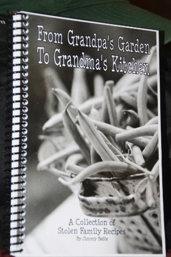 Jimmy Tailgate - Easy Appetizers and Finger Foods (From Grandpa's Garden To Grandma's Kitchen - A Collection of Stolen Family Recipes)