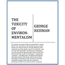 The Toxicity of Environmentalism