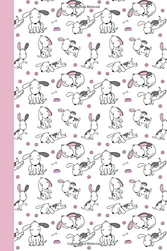 Journal: Puppy Life (White and Pink) 6x9 - DOT JOURNAL - Journal with dotted pages (Dogs & Puppies Dot Journal Series)