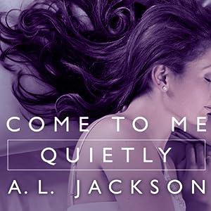 Come to Me Quietly Audiobook