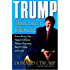 Trump: Think Like a Billionaire: Everything You Need to Know About Success, Real Estate, and Life (English Edition)