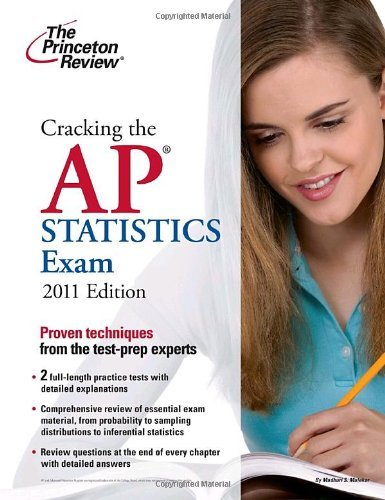 Cracking the AP Statistics Exam, 2011 Edition (College Test Preparation) by Princeton Review (2010-09-07) Paperback