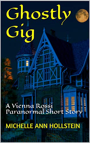 Ghostly Gig: A Vienna Rossi Paranormal Short Story (A Lost Souls Book 4)]()